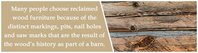 many people choose reclaimed barnwood furniture