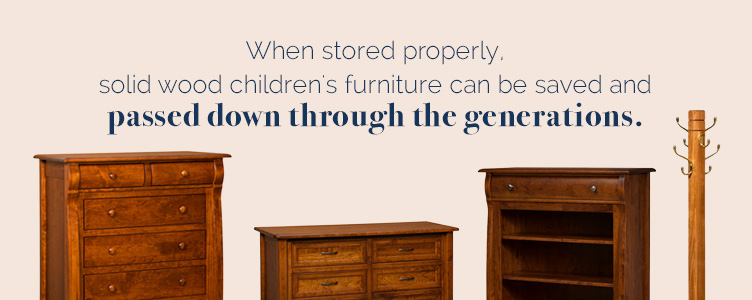 Passing Down Solid Wood Children's Furniture