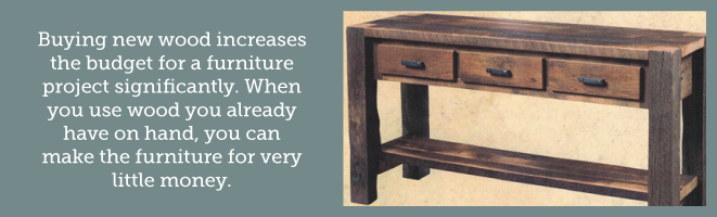buying new wood furniture increases your budget significantly