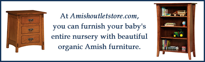 Furnish Your Baby's Nursery With Organic Amish Furniture