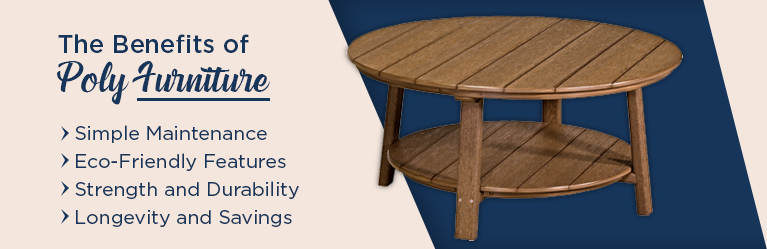 The Benefits of Poly Furniture